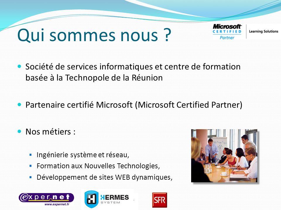 Qui sommes nous ? Société de services informatiques et centre de formation basée à la Technopole de la Réunion Partenaire certifié Microsoft (Microsof