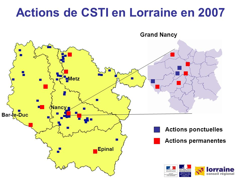 Epinal Metz Nancy Bar-le-Duc Actions de CSTI en Lorraine en 2007 Actions ponctuelles Actions permanentes Grand Nancy