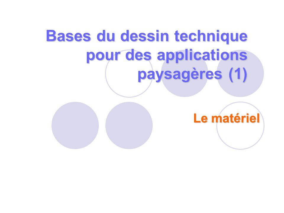 Bases du dessin technique pour des applications paysagères (1) Le matériel