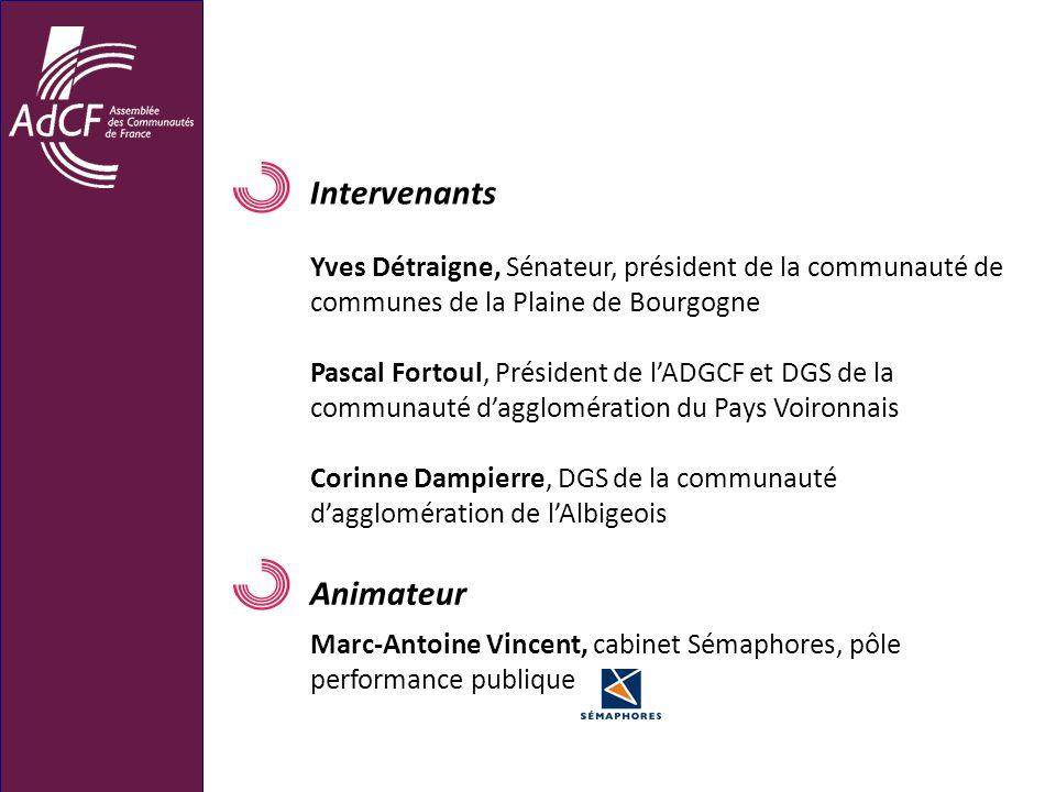 Intervenants Yves Détraigne, Sénateur, président de la communauté de communes de la Plaine de Bourgogne Pascal Fortoul, Président de lADGCF et DGS de