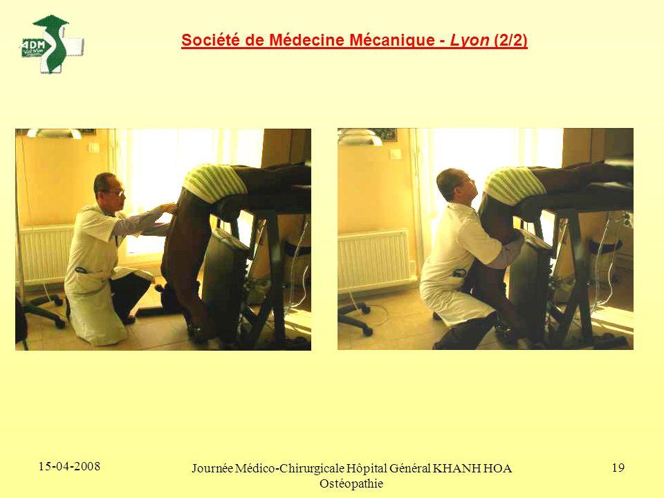 15-04-2008 Journée Médico-Chirurgicale Hôpital Général KHANH HOA Ostéopathie 19 Société de Médecine Mécanique - Lyon (2/2)