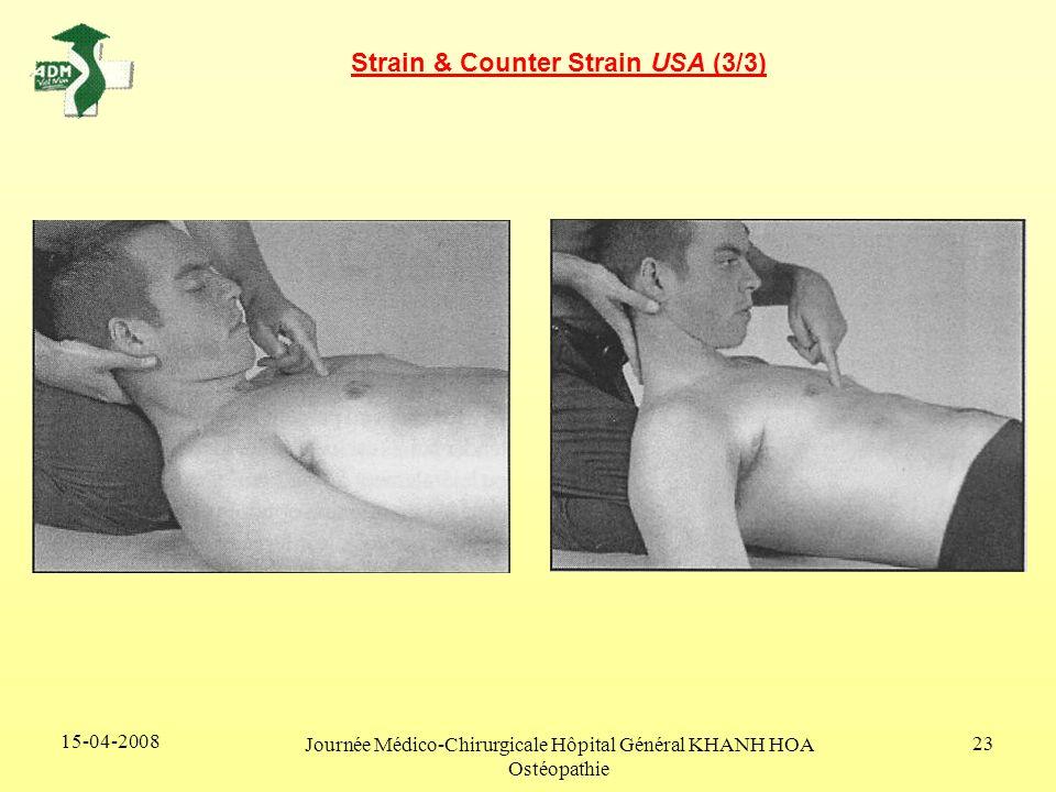 15-04-2008 Journée Médico-Chirurgicale Hôpital Général KHANH HOA Ostéopathie 23 Strain & Counter Strain USA (3/3)