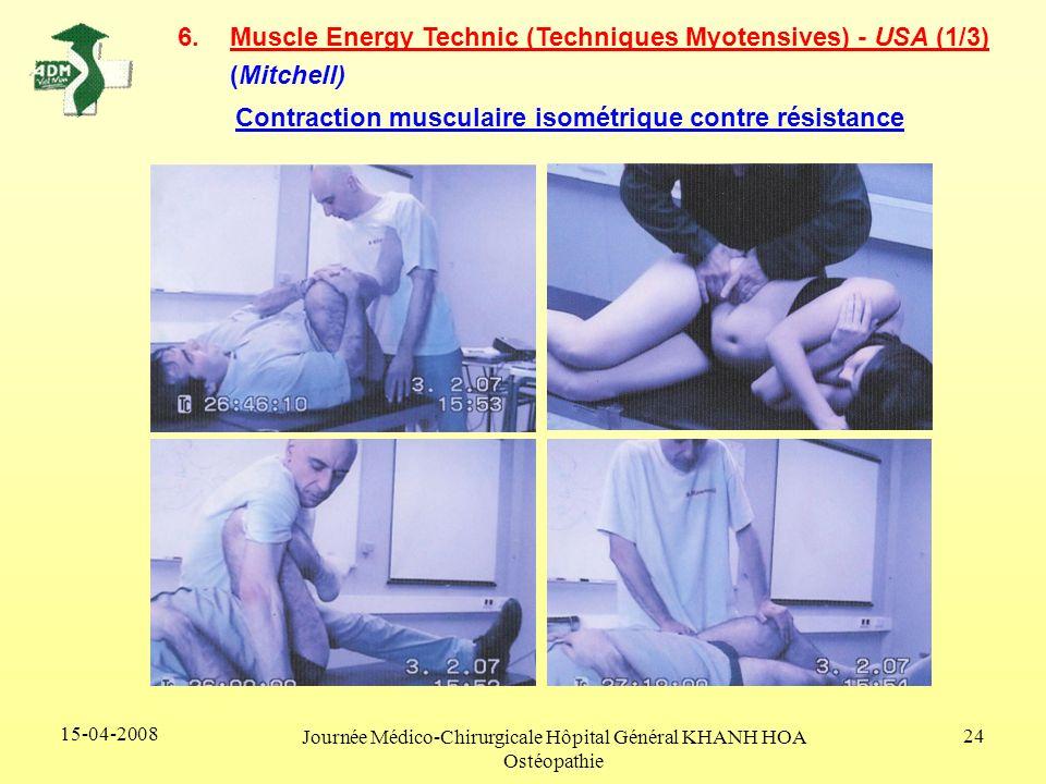 15-04-2008 Journée Médico-Chirurgicale Hôpital Général KHANH HOA Ostéopathie 24 6.Muscle Energy Technic (Techniques Myotensives) - USA (1/3) (Mitchell