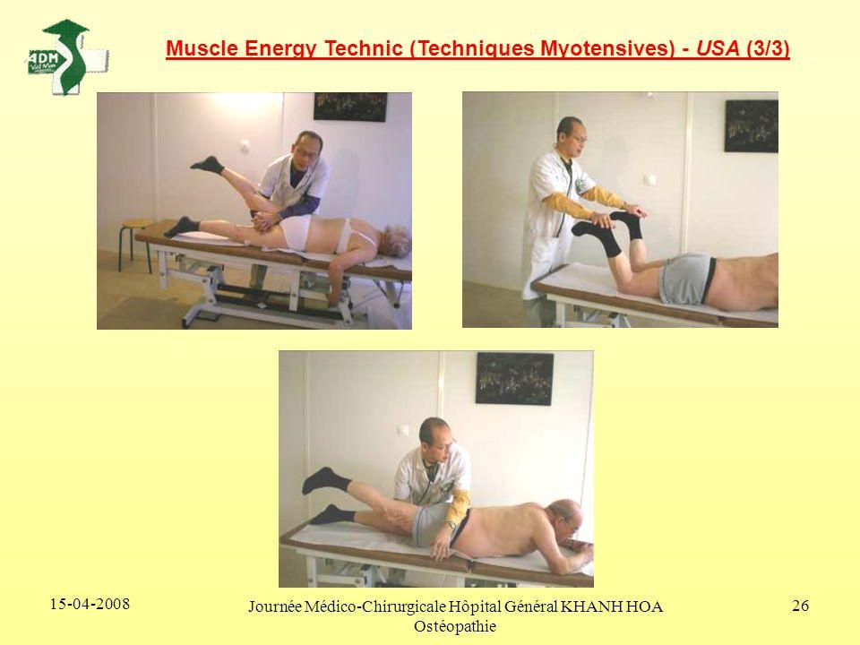 15-04-2008 Journée Médico-Chirurgicale Hôpital Général KHANH HOA Ostéopathie 26 Muscle Energy Technic (Techniques Myotensives) - USA (3/3)