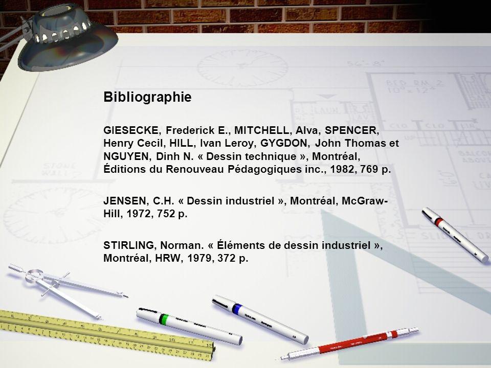 Bibliographie GIESECKE, Frederick E., MITCHELL, Alva, SPENCER, Henry Cecil, HILL, Ivan Leroy, GYGDON, John Thomas et NGUYEN, Dinh N.
