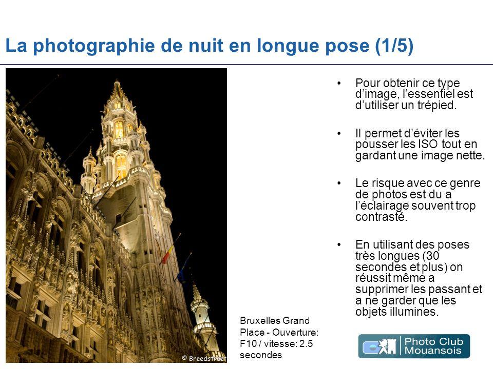 La photographie de nuit en longue pose (2/5) Ici la technique est exactement la même, ISO 100 ou 160, trépied et pose longue.