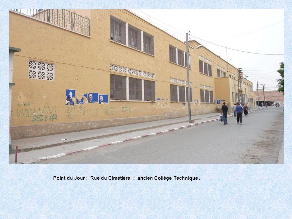Point du Jour : Rue du Cimetière : ancien Collège Technique.