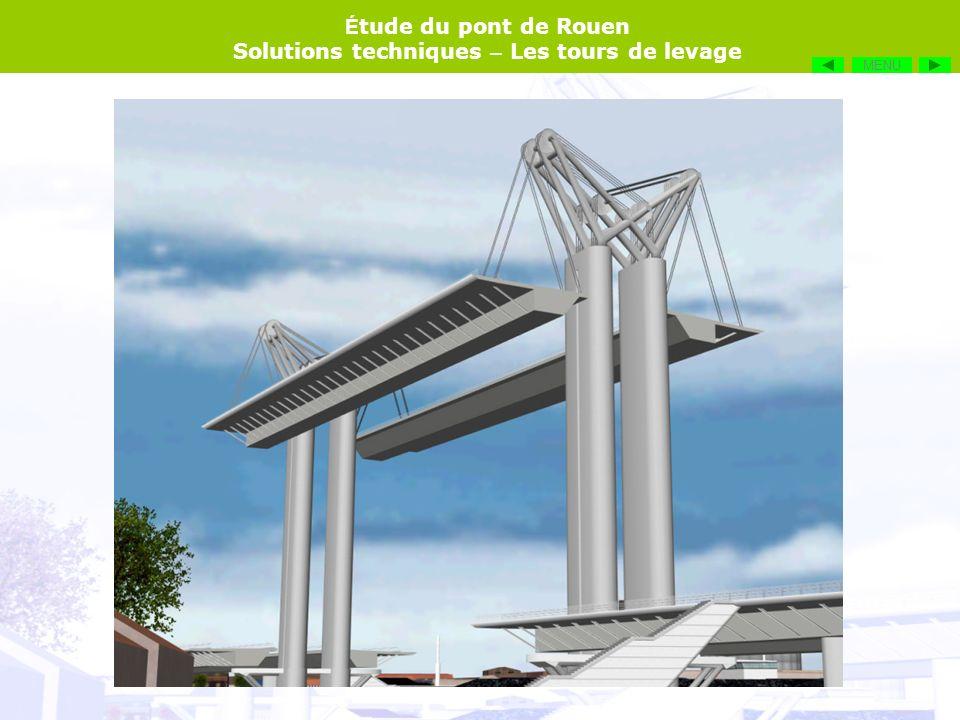 É tude du pont de Rouen Solutions techniques – Les tours de levage MENU