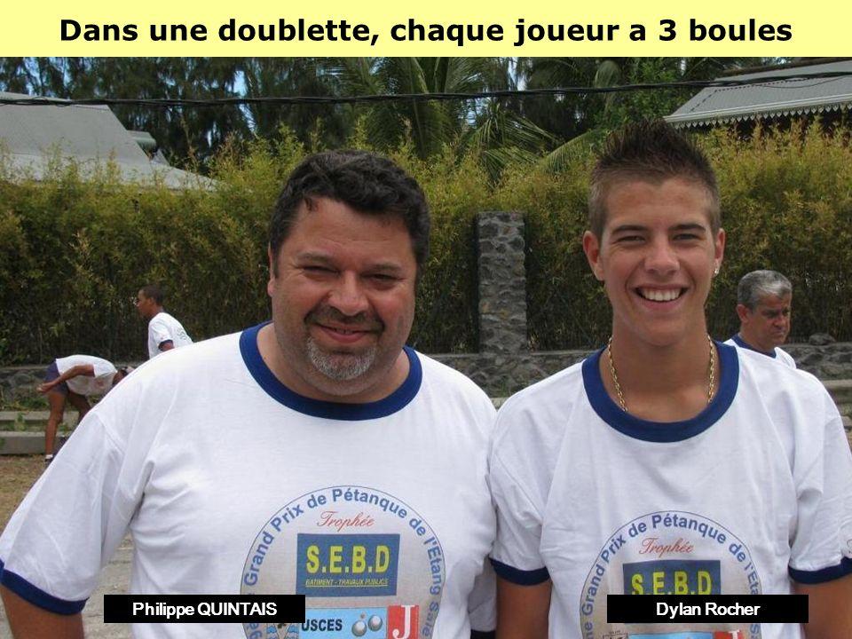 Dans une triplette, chaque joueur a 2 boules Philippe SUCHAUDPhilippe QUINTAISHenri LACROIX