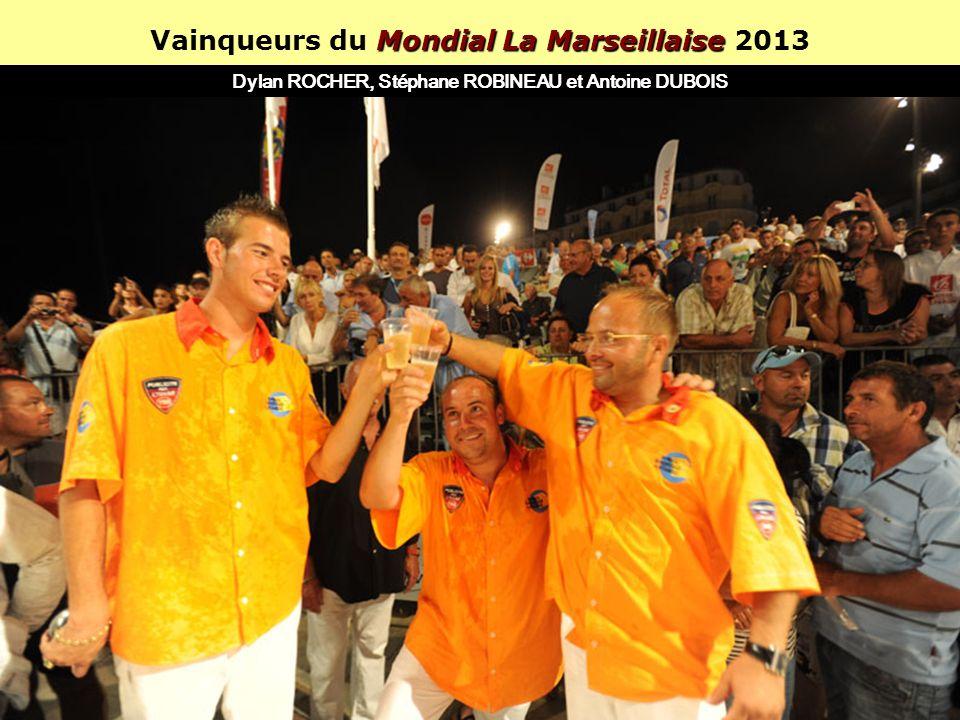 Mondial la Marseillaise Le Mondial la Marseillaise est le plus grand concours de pétanque du monde (13 000 joueurs en 2013)