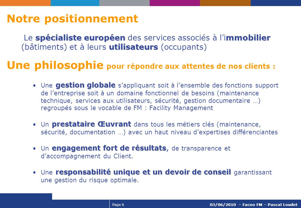 Page 17 03/06/2010 - Faceo FM – Pascal Loudet Zoom sur loffre Multi-sites