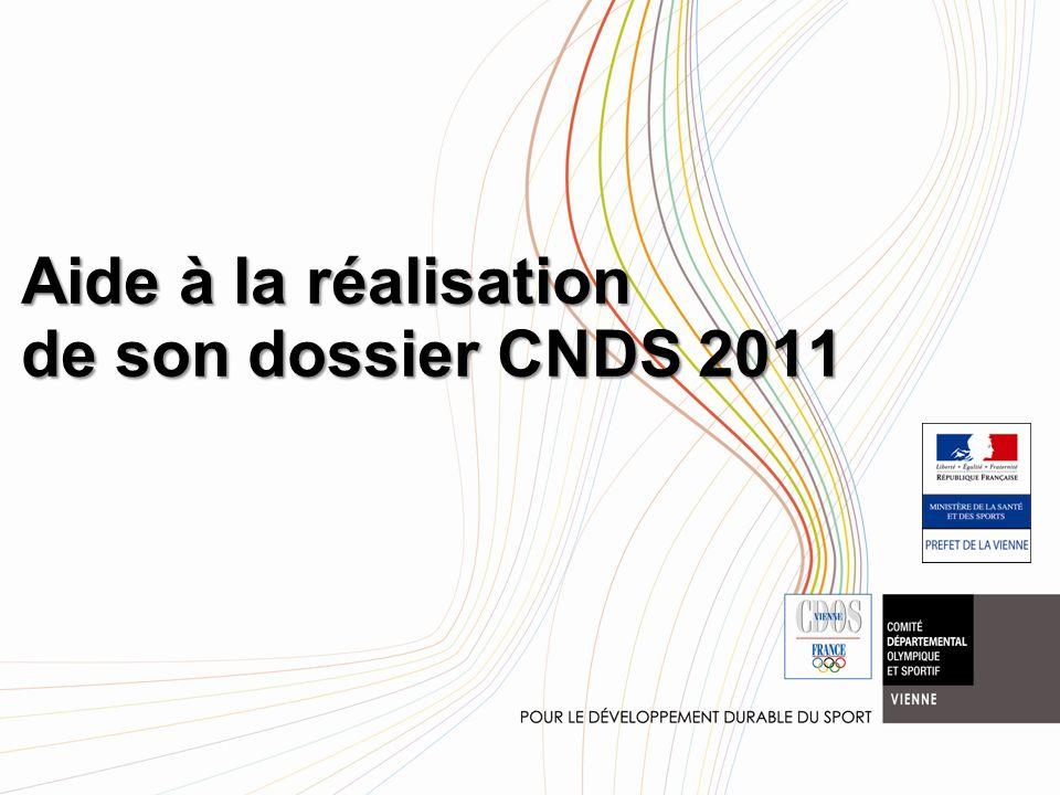 Aide à la réalisation de son dossier CNDS 2011