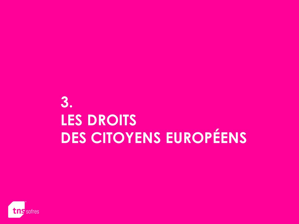 3. LES DROITS DES CITOYENS EUROPÉENS
