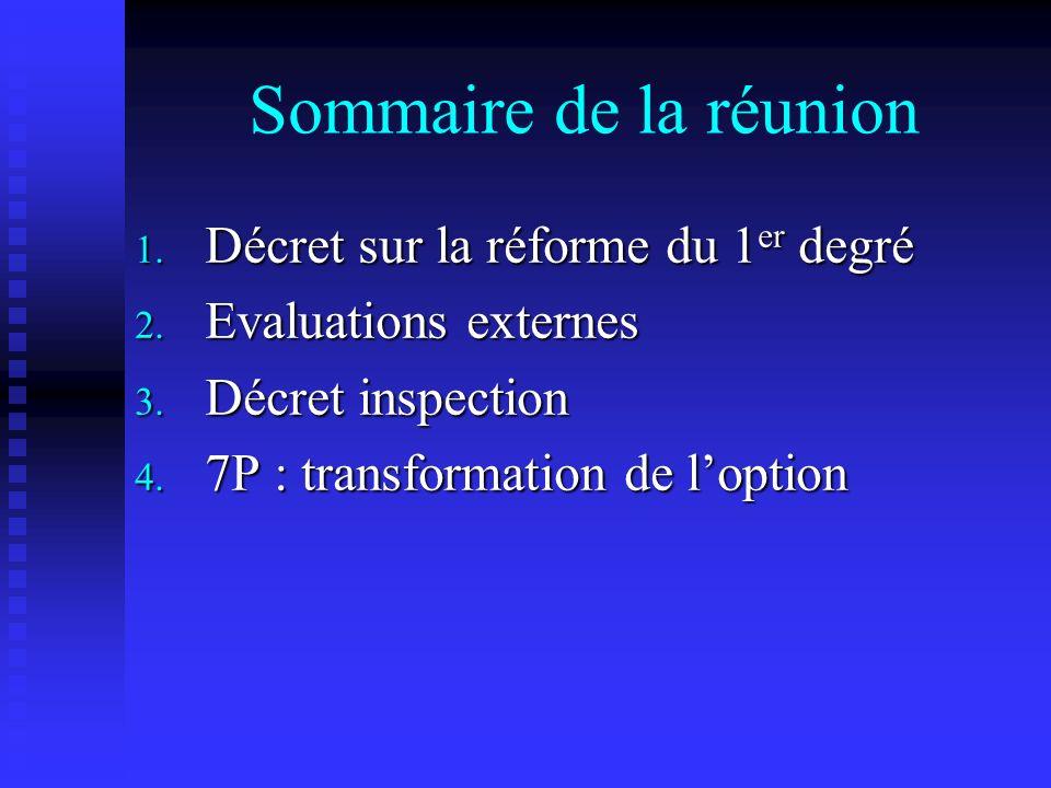 Sommaire de la réunion 1.Décret sur la réforme du 1 er degré 2.