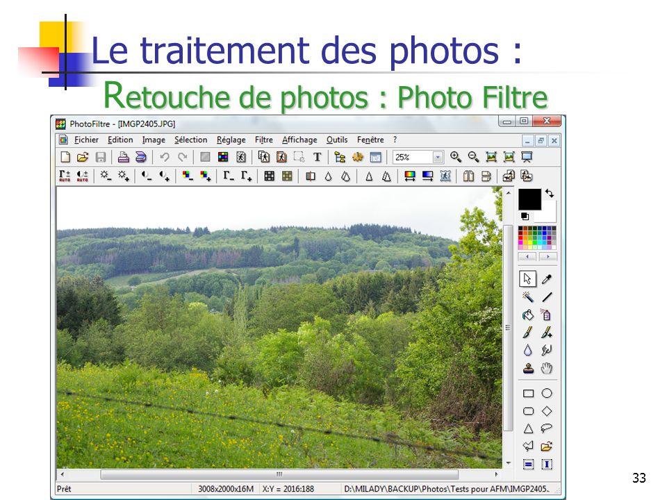 33 etouche de photos : Photo Filtre Le traitement des photos : R etouche de photos : Photo Filtre