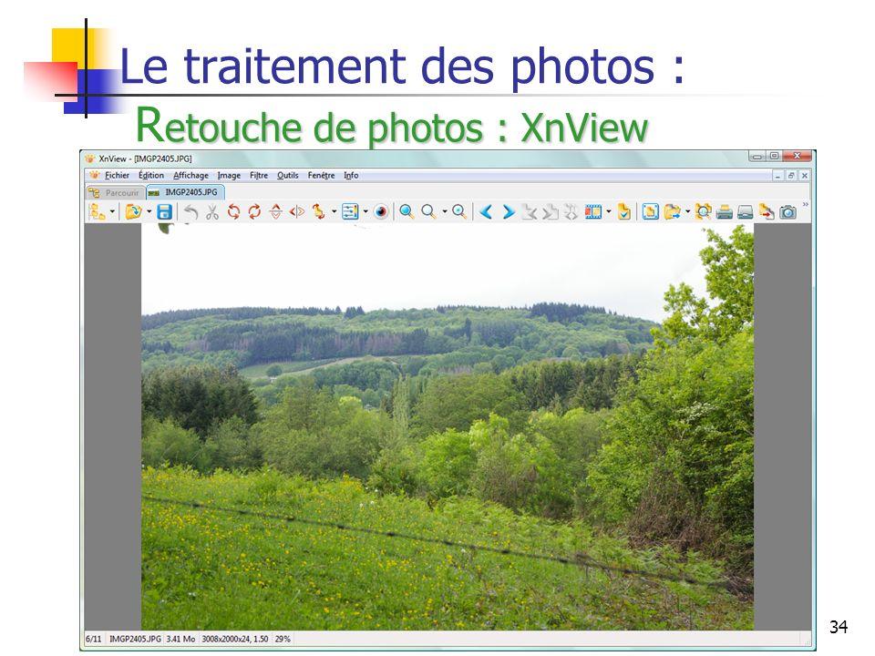 34 etouche de photos : XnView Le traitement des photos : R etouche de photos : XnView