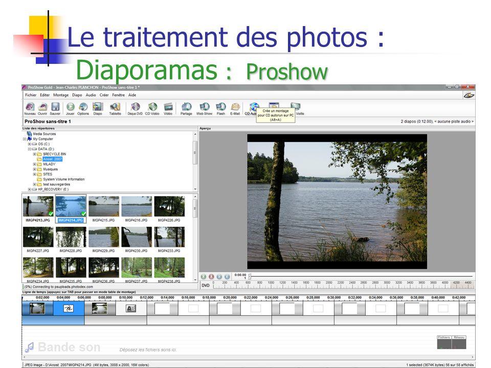 38 : Proshow Le traitement des photos : Diaporamas : Proshow