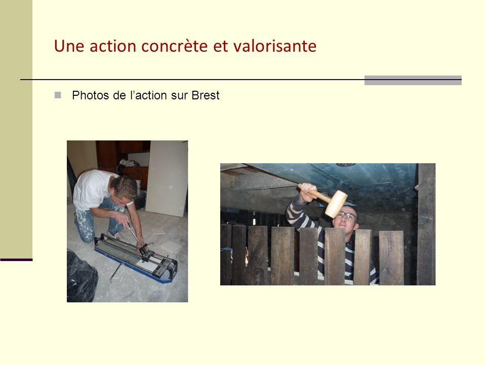 Une action concrète et valorisante Photos de laction sur Brest
