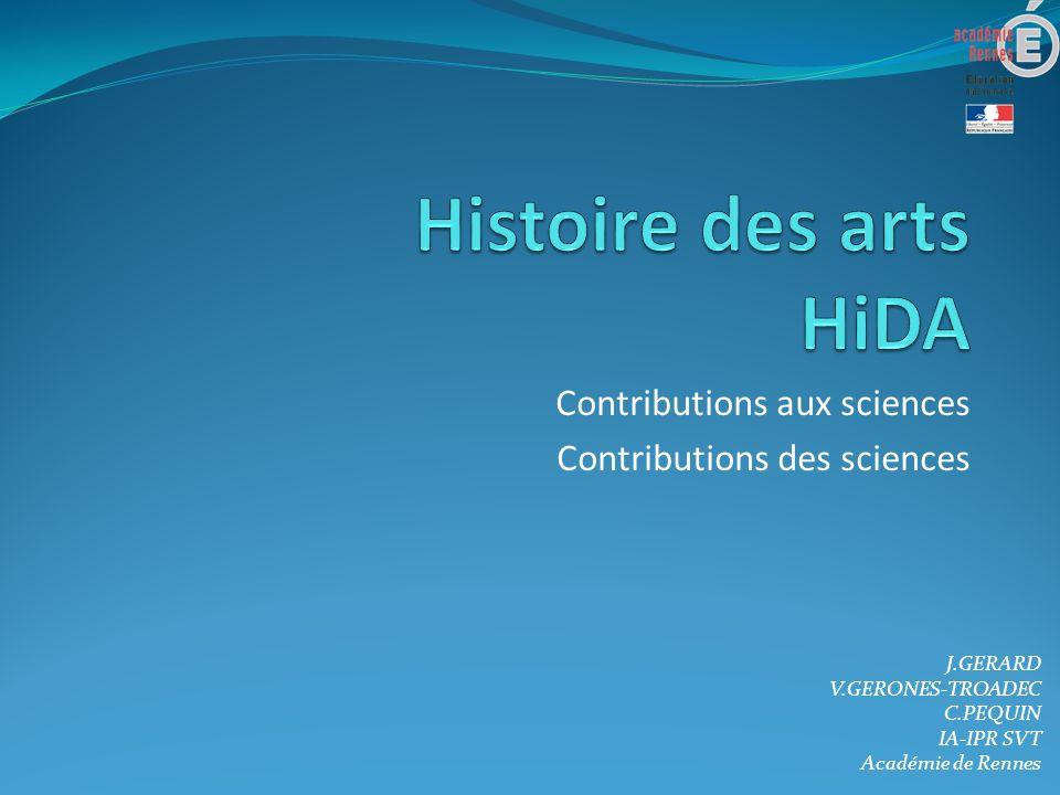 Contributions aux sciences Contributions des sciences J.GERARD V.GERONES-TROADEC C.PEQUIN IA-IPR SVT Académie de Rennes