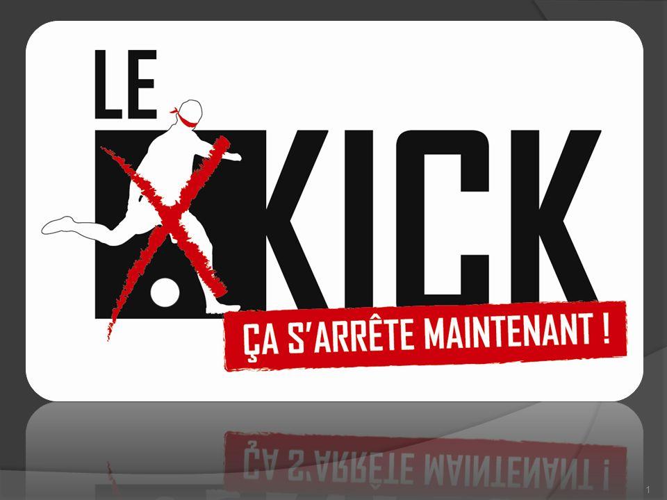 Le « kick », ça sarrête maintenant .