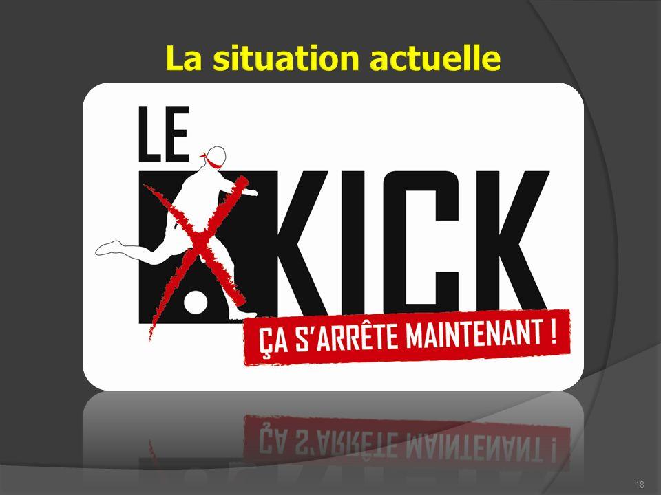 19 Le « kick », ça sarrête maintenant !