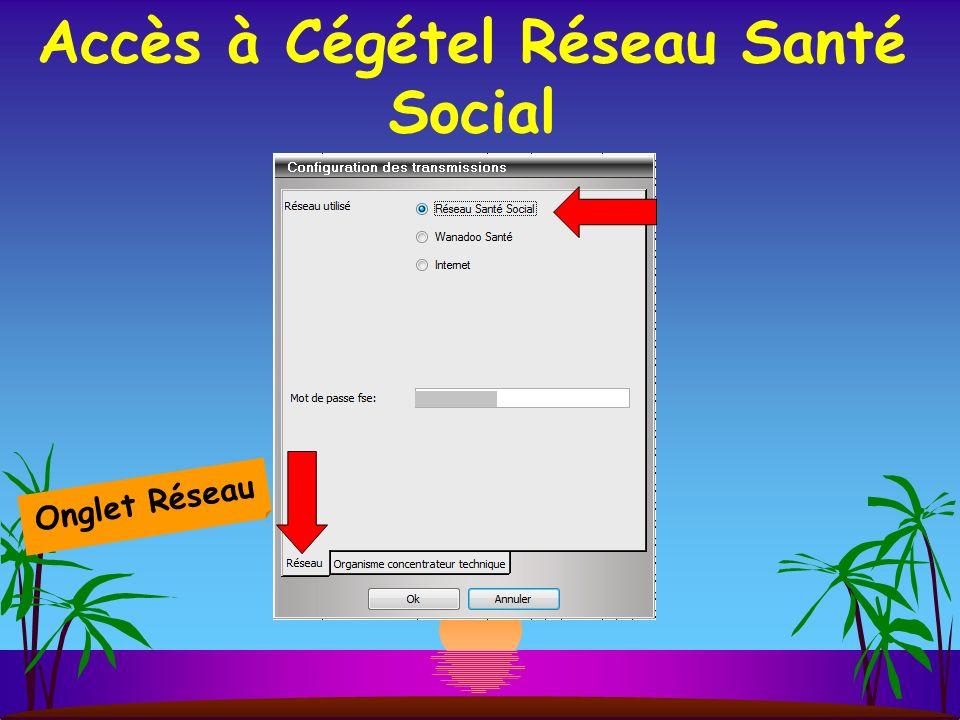 Accès à Cégétel Réseau Santé Social Onglet Réseau