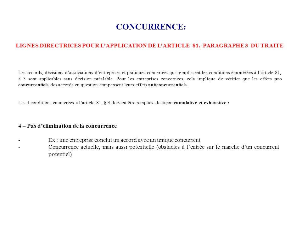 CONCURRENCE: Les accords, décisions dassociations dentreprises et pratiques concertées qui remplissent les conditions énumérées à larticle 81, § 3 son