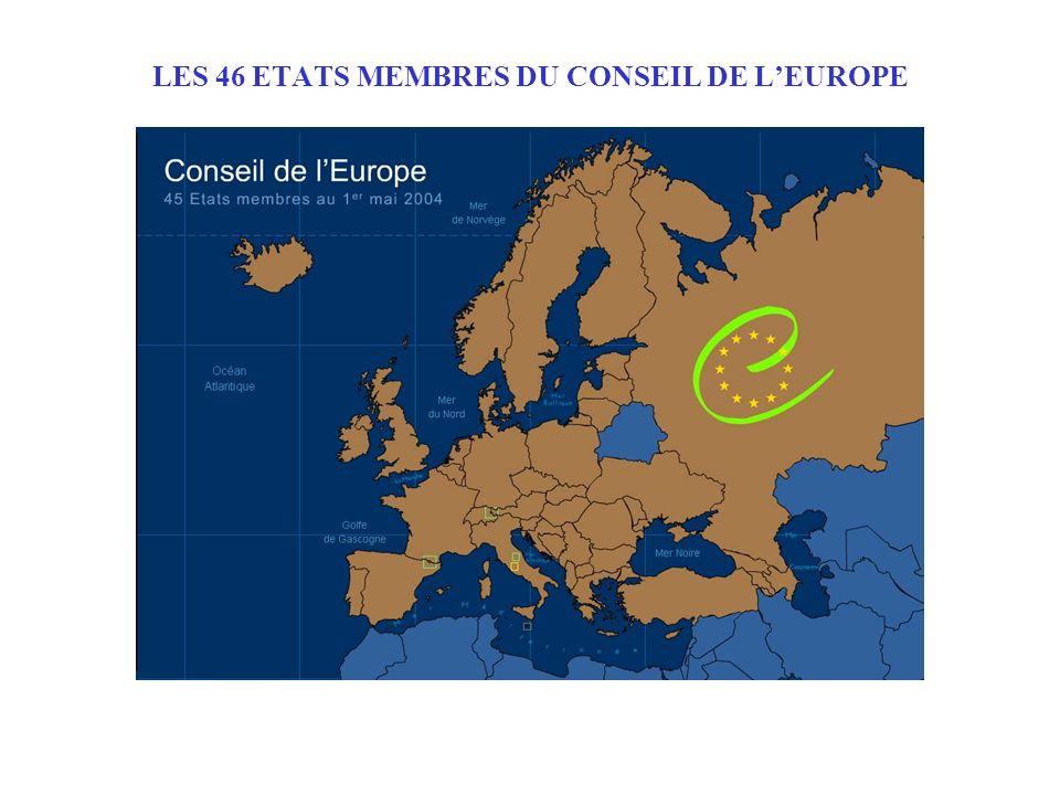 LES 46 ETATS MEMBRES DU CONSEIL DE LEUROPE