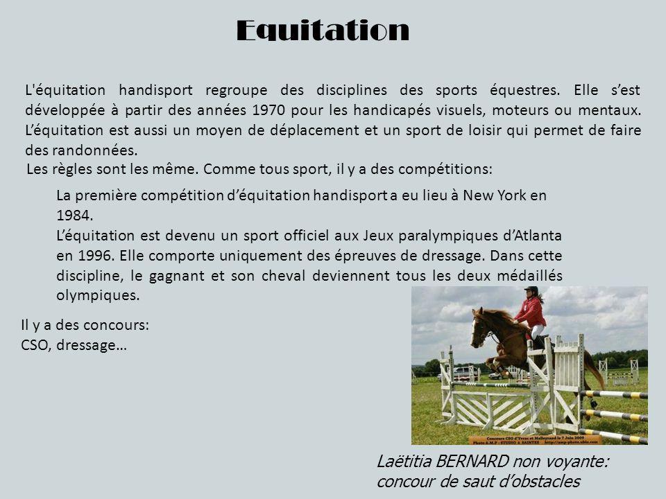 Equitation L'équitation handisport regroupe des disciplines des sports équestres. Elle sest développée à partir des années 1970 pour les handicapés vi