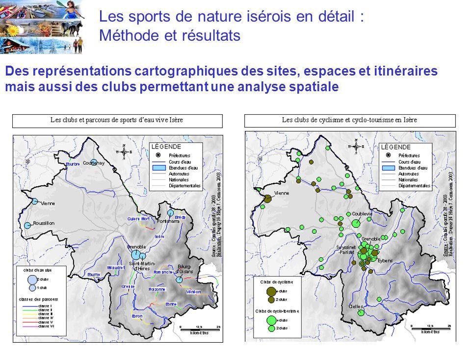 Les sports de nature isérois en détail : Méthode et résultats Des représentations cartographiques des sites, espaces et itinéraires mais aussi des clubs permettant une analyse spatiale