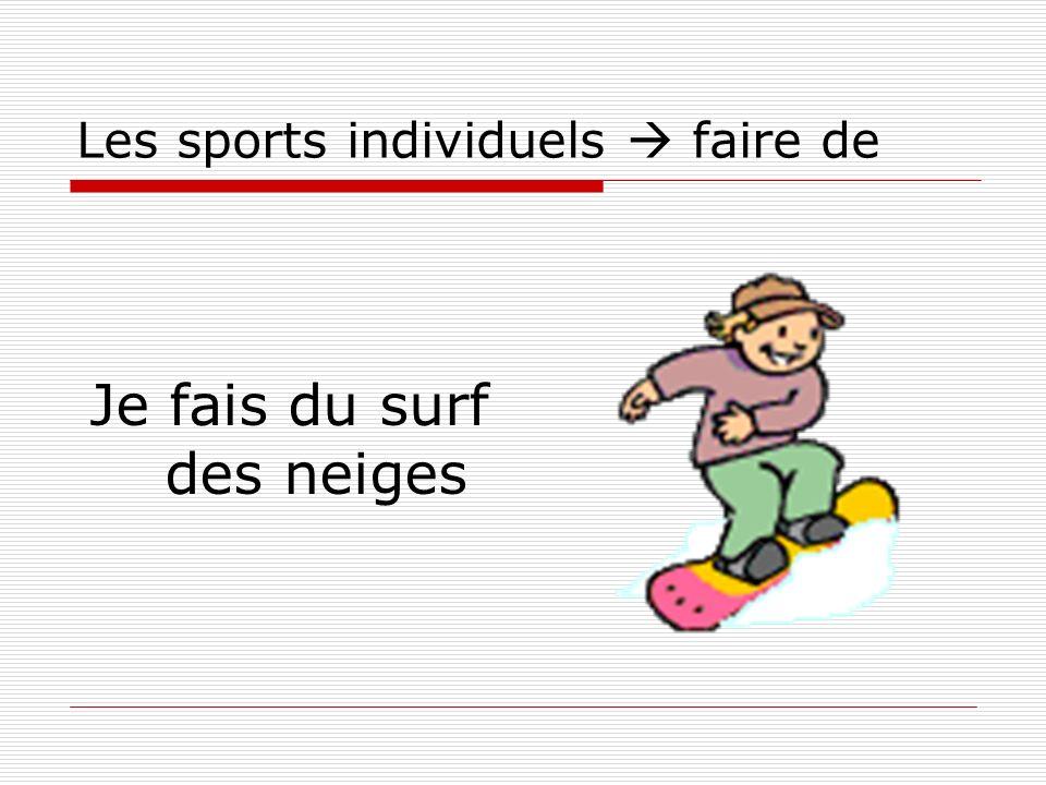 Les sports individuels faire de Je fais du surf des neiges