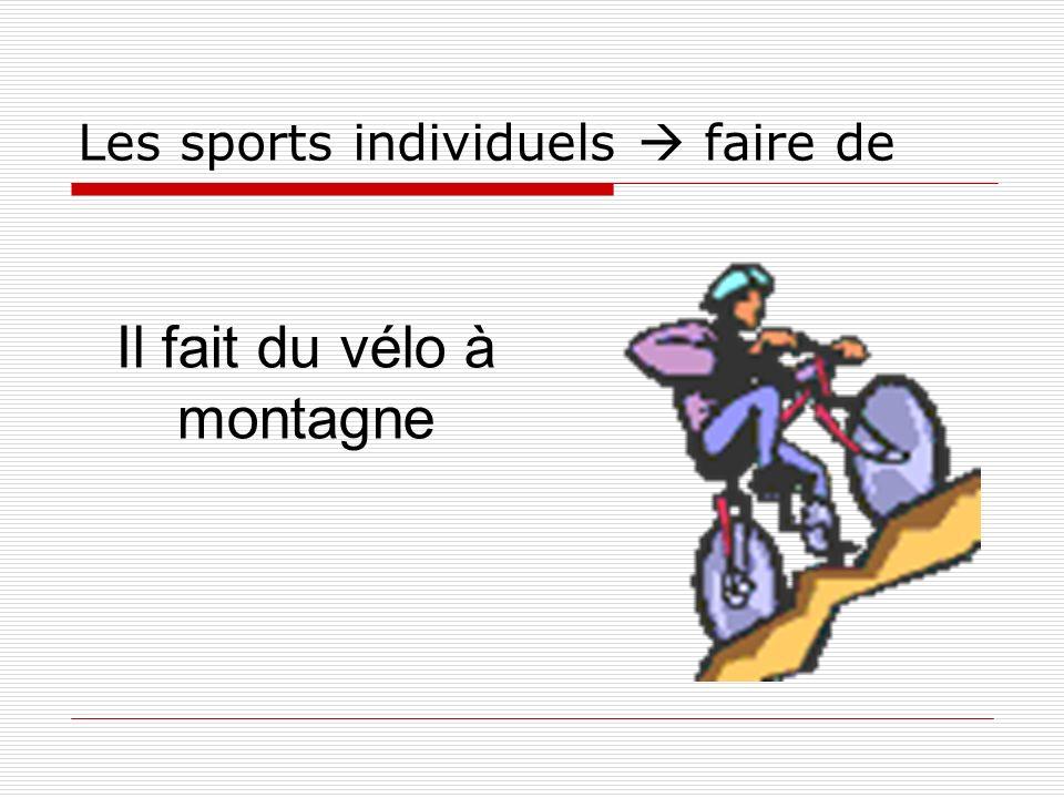 Les sports individuels faire de Il fait du vélo à montagne