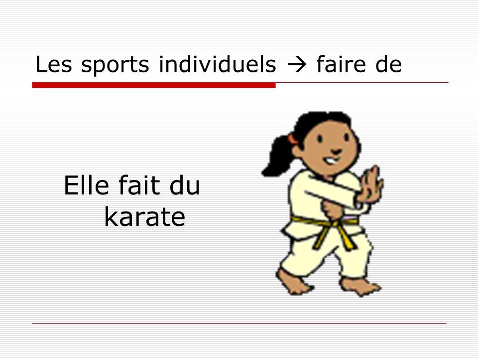 Les sports individuels faire de Elle fait du karate