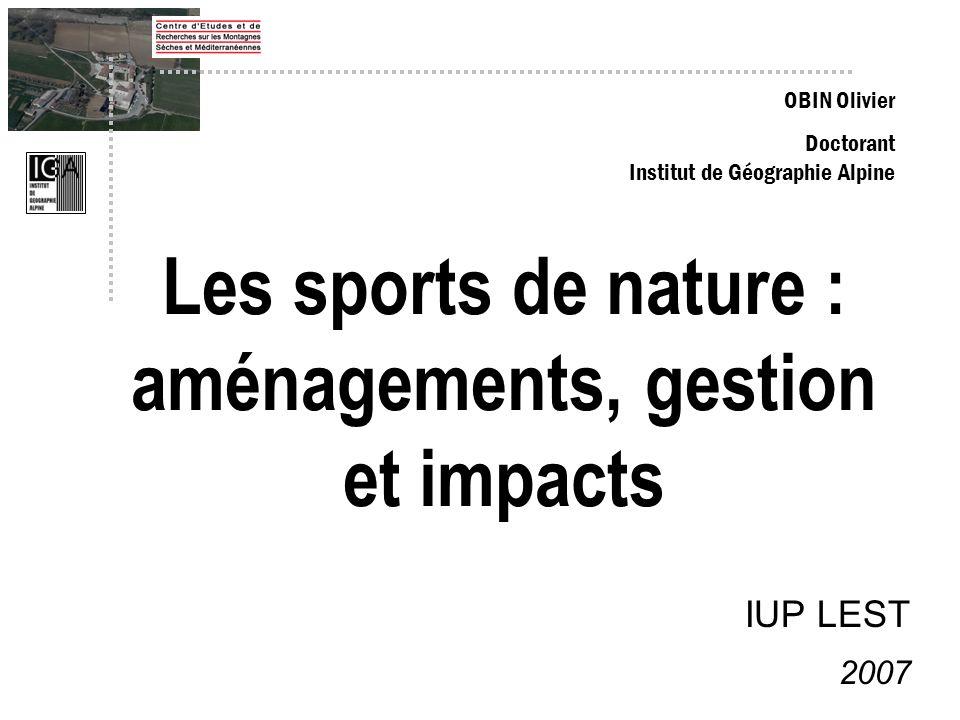 Les sports de nature : Un monde complexe, exemples Lobservatoire du milieu souterrain de la fédération française de spéléologie Le vélo, géré dans sa partie sportive par la FFC, touristique-loisirs par la FFCT.