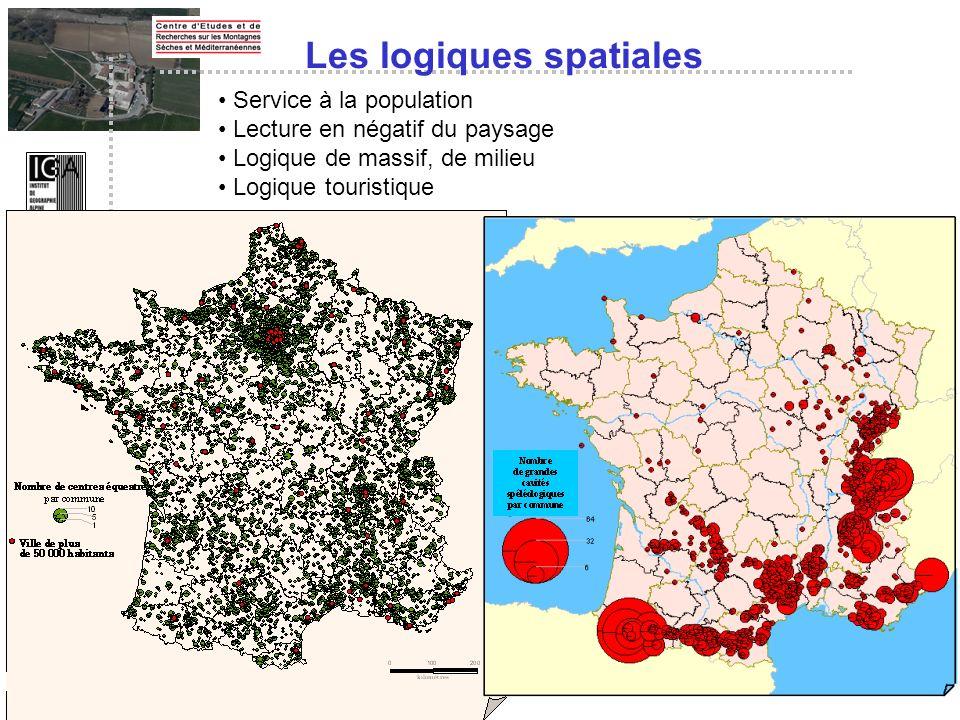 Les logiques spatiales Service à la population Lecture en négatif du paysage Logique de massif, de milieu Logique touristique