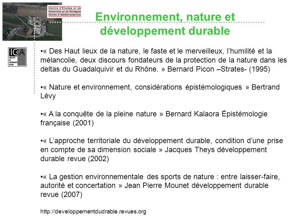 « Des Haut lieux de la nature, le faste et le merveilleux, lhumilité et la mélancolie, deux discours fondateurs de la protection de la nature dans les