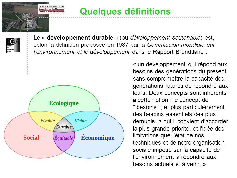 Le « développement durable » (ou développement soutenable) est, selon la définition proposée en 1987 par la Commission mondiale sur lenvironnement et