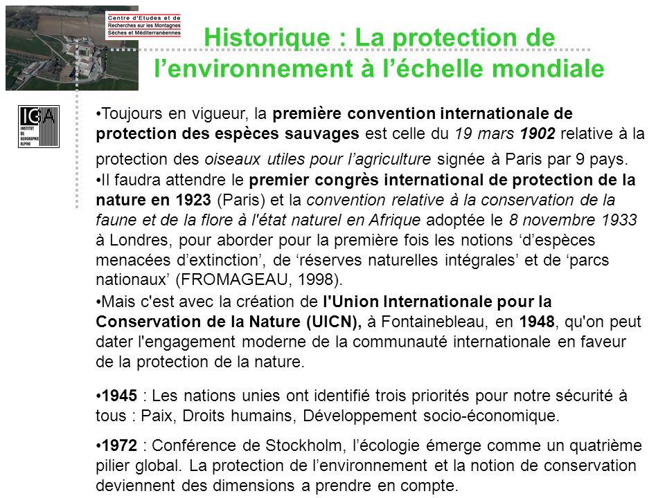 Historique : La protection de lenvironnement à léchelle mondiale Toujours en vigueur, la première convention internationale de protection des espèces