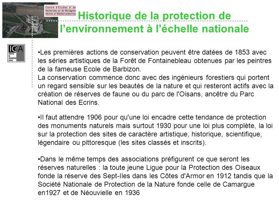 Historique de la protection de lenvironnement à léchelle nationale Les premières actions de conservation peuvent être datées de 1853 avec les séries a