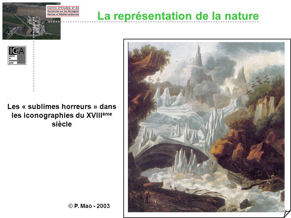 Les « sublimes horreurs » dans les iconographies du XVIII ème siècle © P. Mao - 2003 La représentation de la nature