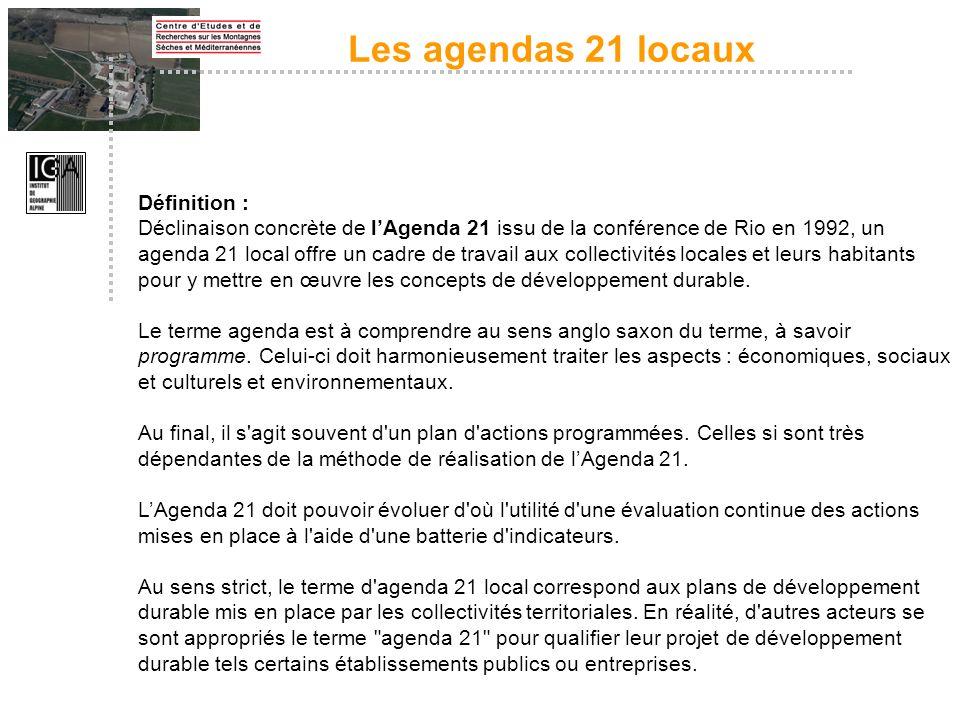 Définition : Déclinaison concrète de lAgenda 21 issu de la conférence de Rio en 1992, un agenda 21 local offre un cadre de travail aux collectivités l