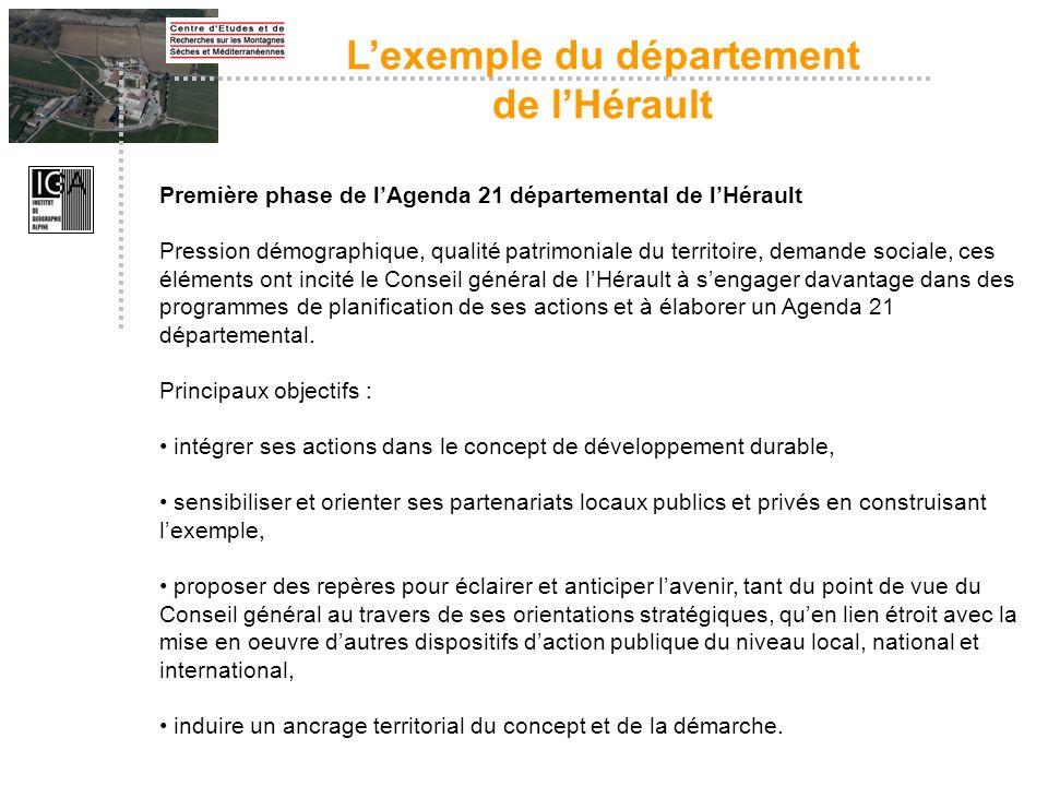 Première phase de lAgenda 21 départemental de lHérault Pression démographique, qualité patrimoniale du territoire, demande sociale, ces éléments ont i