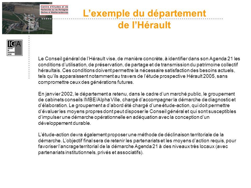 Le Conseil général de lHérault vise, de manière concrète, à identifier dans son Agenda 21 les conditions dutilisation, de préservation, de partage et