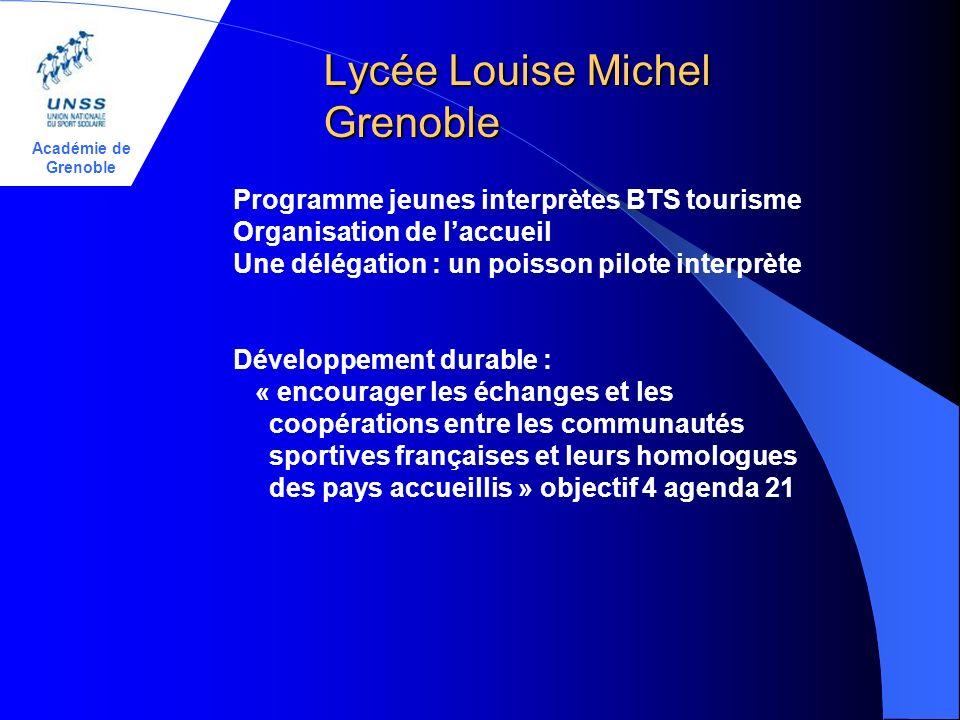 Académie de Grenoble Lycée Louise Michel Grenoble Programme jeunes interprètes BTS tourisme Organisation de laccueil Une délégation : un poisson pilot