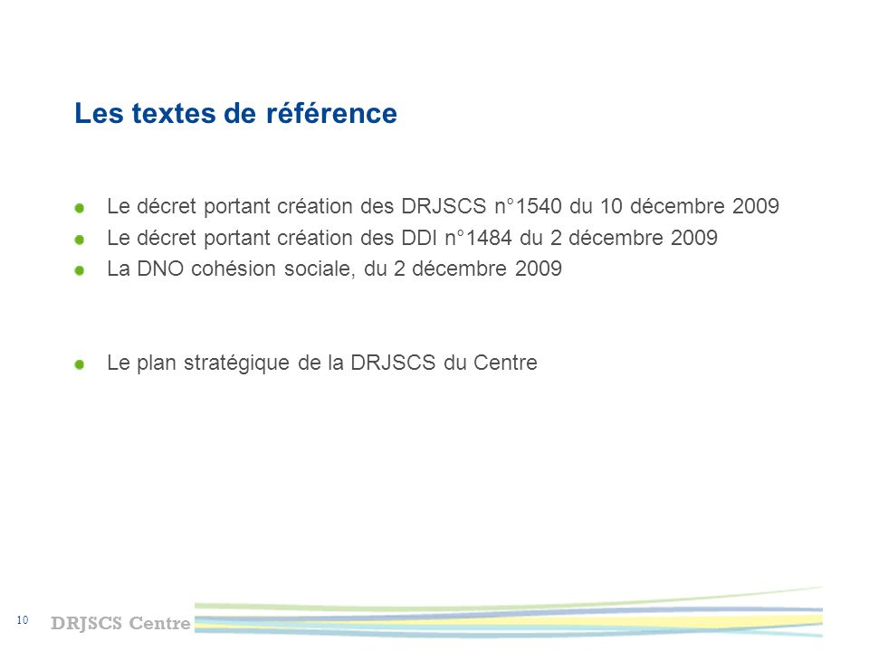 DRJSCS Centre 11 La DRJSCS du Centre en quelques chiffres au 1 er janvier 2010 128 agents dont 75 implantés sur site de lactuelle DRDJS dont 35 CTS auprès des ligues sportives et 18 agents auprès des TASS et TCI env.