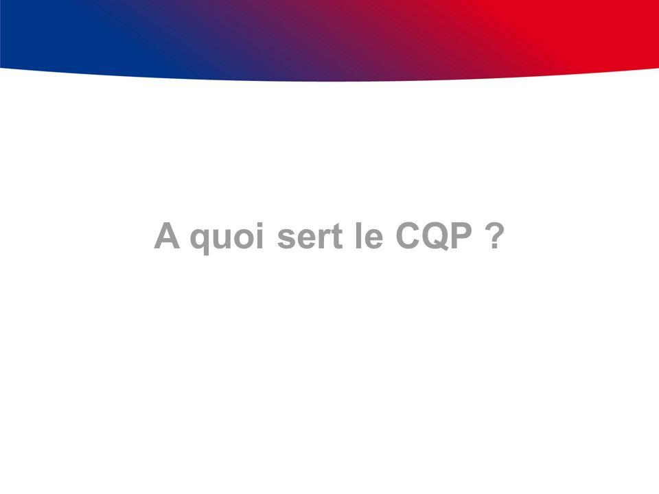 A quoi sert le CQP ?