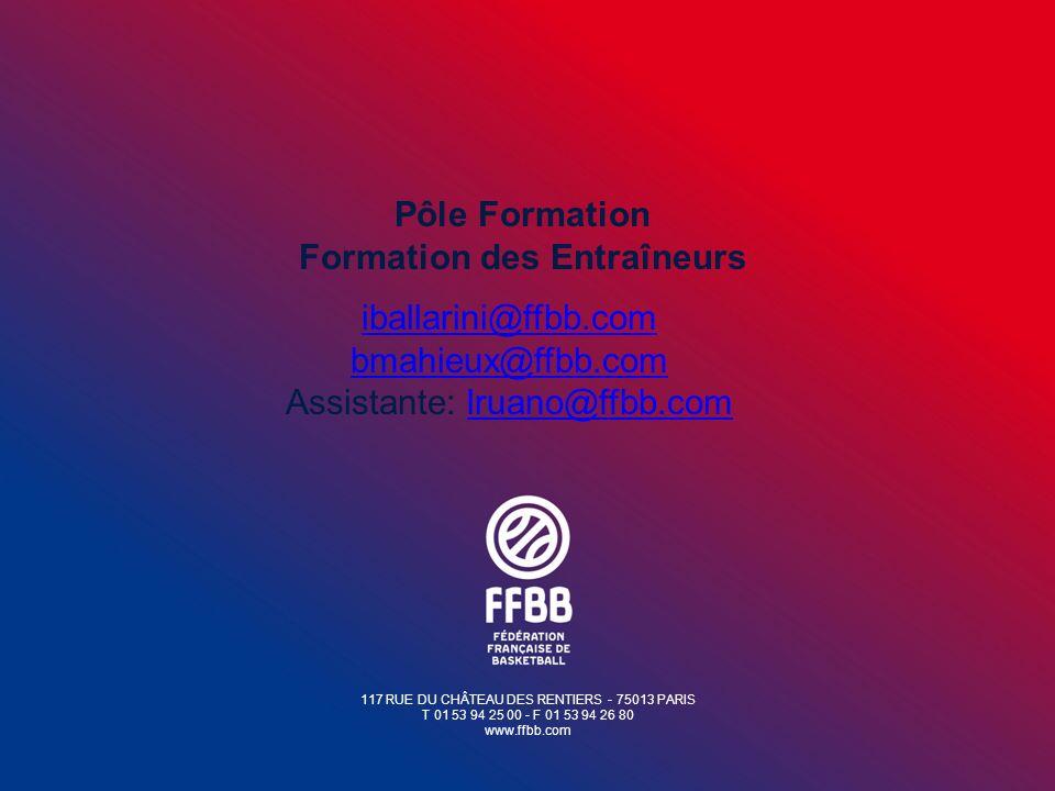 117 RUE DU CHÂTEAU DES RENTIERS - 75013 PARIS T 01 53 94 25 00 - F 01 53 94 26 80 www.ffbb.com iballarini@ffbb.com bmahieux@ffbb.com Assistante: lruan