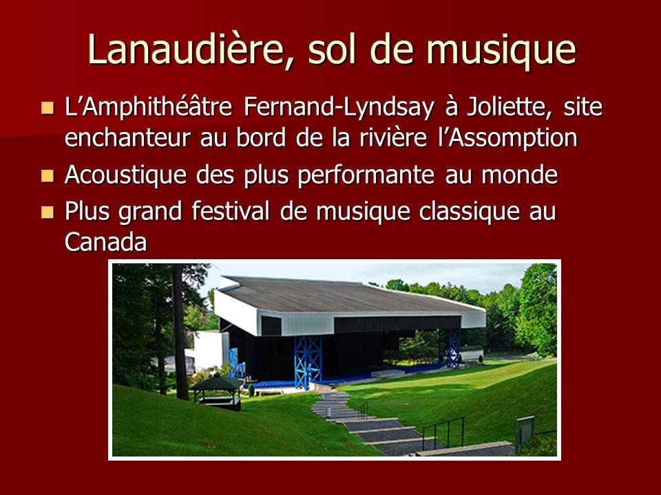 Lanaudière, sol de musique LAmphithéâtre Fernand-Lyndsay à Joliette, site enchanteur au bord de la rivière lAssomption LAmphithéâtre Fernand-Lyndsay à