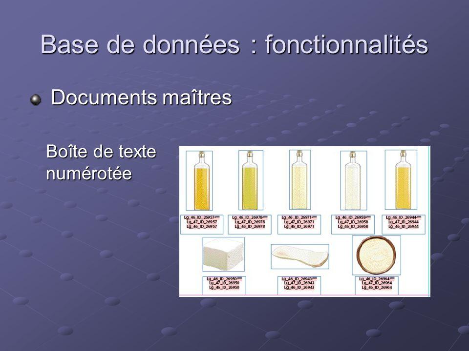 Base de données : fonctionnalités Documents maîtres Documents maîtres Boîte de texte numérotée