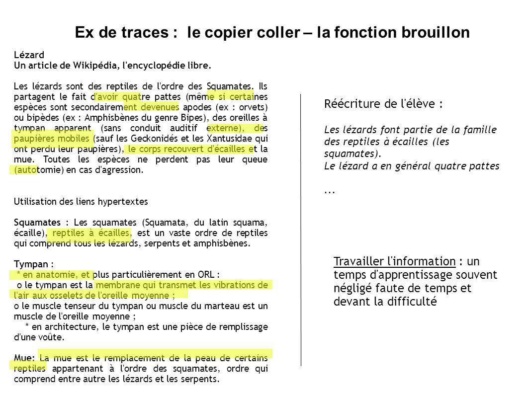 Ex de traces : le copier coller – la fonction brouillon Lézard Un article de Wikipédia, l encyclopédie libre.